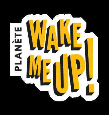 Planète Wake Me Up